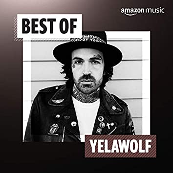 Best of Yelawolf