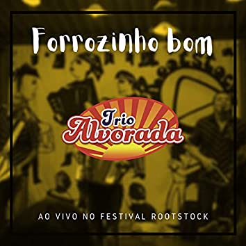 Forrozinho Bom (Ao Vivo no Festival Rootstock)