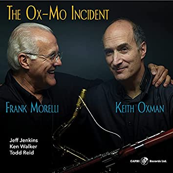 The Ox-Mo Incident