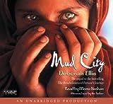 Mud City by Deborah Ellis (2009-08-01)...