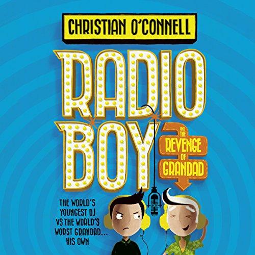 Radio Boy and the Revenge of Grandad audiobook cover art
