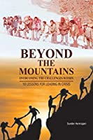 Beyond the Mountains: Overcoming the Challenges Within