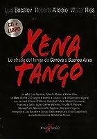 Luis Bacalov - Xena Tango (Cd+Libro) (1 CD)