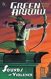 Green Arrow: Sounds of Violence (Green Arrow Quiver Book 2) (English Edition)