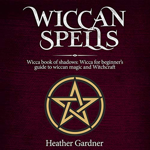 Wiccan Spells     Wicca Book of Shadows: Wicca for Beginners Guide to Wiccan Magic and Witchcraft              By:                                                                                                                                 Heather Gardner                               Narrated by:                                                                                                                                 Chantelle Theocharidis                      Length: 3 hrs and 1 min     4 ratings     Overall 4.5