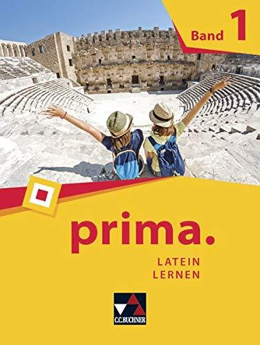 prima. / Latein lernen: prima. / prima. Band 1: Latein lernen / Lektion 1-14