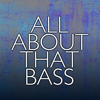 All About That Bass  Clean Version