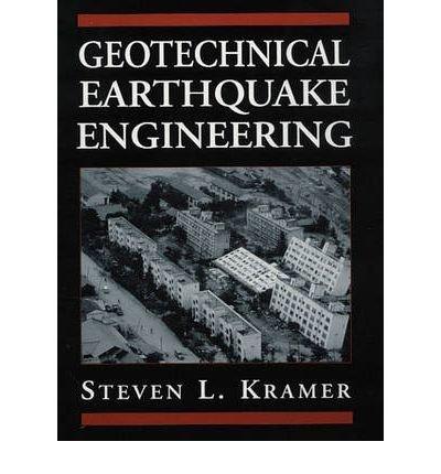 Kramer, Steven L. ( Author )(Geotechnical Earthquake Engineering) Hardcover