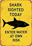 HiSign Haie gesichtet Heute Wasser auf eigenes Risiko Zinn