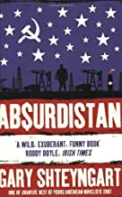 Absurdistan by Gary Shteyngart(1905-06-30)