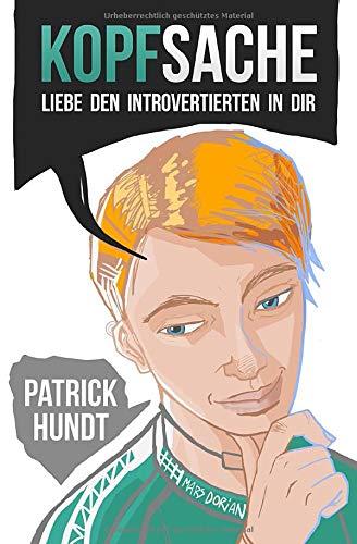 Kopfsache: Liebe den Introvertierten in dir