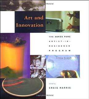Art and Innovation: The Xerox PARC Artist-in-Residence Program (Leonardo Books)