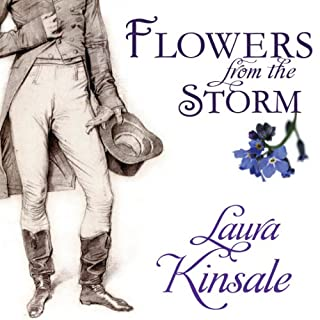 Flowers from the Storm                   By:                                                                                                                                 Laura Kinsale                               Narrated by:                                                                                                                                 Nicholas Boulton                      Length: 18 hrs and 59 mins     2,521 ratings     Overall 4.4