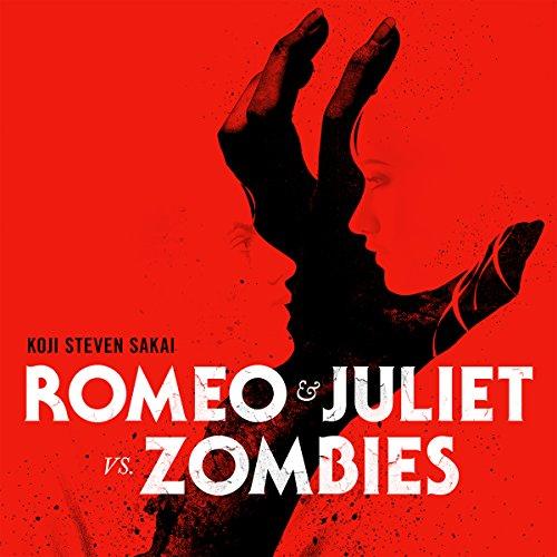 Romeo & Juliet Vs. Zombies (English Edition)