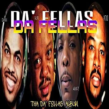 Tha Da'fellas Album