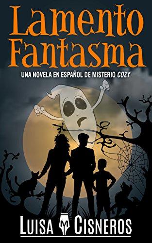 Lamento Fantasma: Una novela en español de misterio cozy (Zach ...