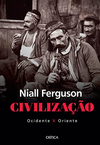 Civilização: Ocidente x Oriente - 2ª Edição