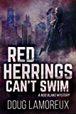 Red Herrings Can't Swim (Nod Blake Mysteries Book 2)