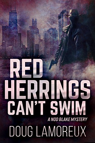 Red Herrings Can't Swim (Nod Blake Mysteries Book 2) (English Edition)
