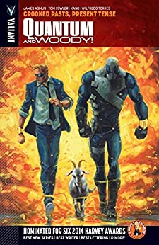 Quantum and Woody Vol. 3: Crooked Pasts, Present Tense (Quantum and Woody (2013- )) by [James Asmus, Tom Fowler, Kano, Wilfredo Torres, Erica Henderson, Joseph Cooper]