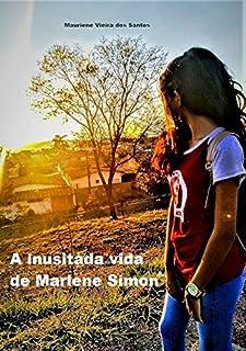 A Inusitada Vida De Marlene Simon