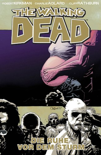 The Walking Dead 07: Vor dem Sturm