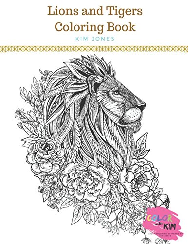 LIONS AND TIGERS: Big Cats Coloring Book