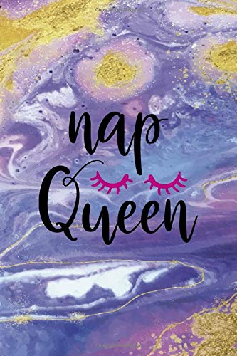 Nap Queen: Sleepy People Notebook Journal Composition Blank Lined Diary Notepad 120 Pages Paperback Colors