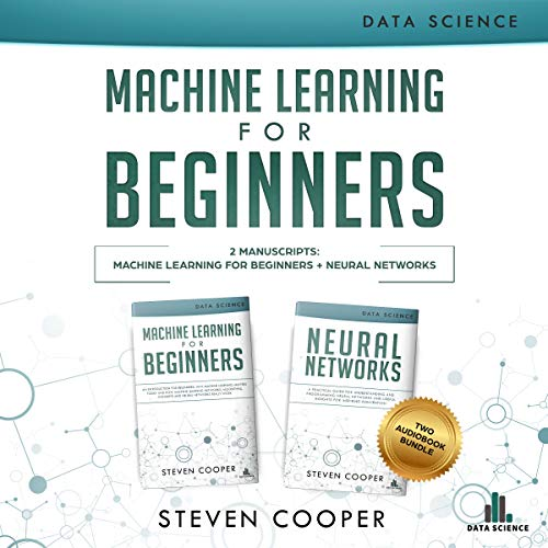 Machine Learning for Beginners: 2 Manuscripts audiobook cover art
