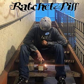 Ratchet Piff