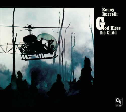 God Bless The Child (CTI Records 40th Anniversary Edition - Original Recording Remastered)