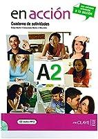En accion: Cuaderno de actividades A2 + CD