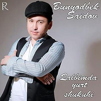 Qalbimda Yurt Shukuhi