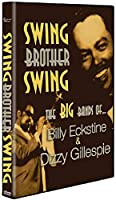Billy Eckstine Sings: Dizzy Gillespie Swings [DVD]