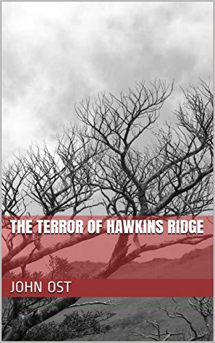 The Terror of Hawkins Ridge