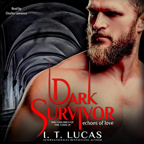 Dark Survivor Echoes of Love Audiobook By I. T. Lucas cover art