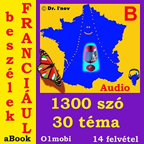Beszelek franciaul (Mozart) Alap kotet: French for Hungarian Speakers audiobook cover art