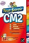 Tout Savoir CM2 - Tout en un par Antoine
