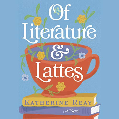Of Literature and Lattes cover art