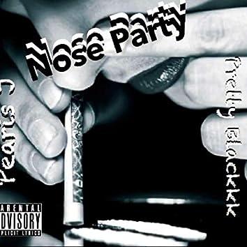 Nose Party (feat. Pretty Blackkk)