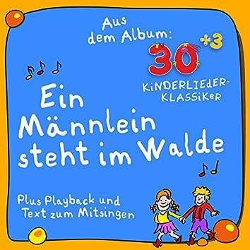 Ein Männlein steht im Walde (Plus Karaoke - Instrumental - Playback und Text zum Mitsingen) [Aus dem Album 30plus3 Kinderlieder Klassiker]
