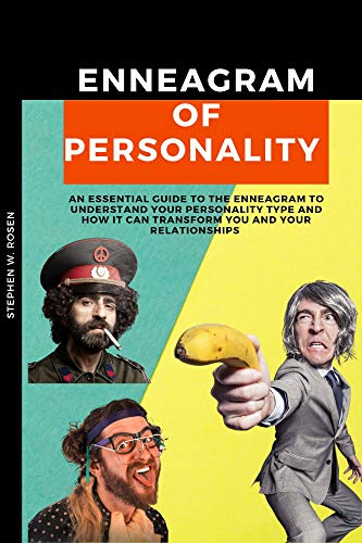 Enneagram of Personality: An Essential Guide to the Enneagram to Understand Your Personality Type and How It Can Transform You and Your Relationships (English Edition)