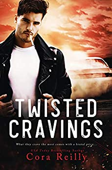 Twisted Cravings (The Camorra Chronicles Book 6) by [Cora Reilly]