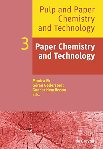 Pulp and Paper Chemistry and Technology: Paper Chemistry and Technology