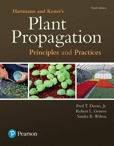 Hartmann & Kester's Plant Propagation: Principles and Practices (What's New in Trades & Technology)