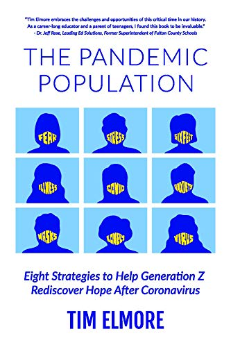 The Pandemic Population: Eight Strategies to Help Generation Z Rediscover Hope After Coronavirus (English Edition)