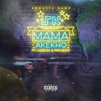 Mama Akekho