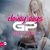 Cloudy Days (Garbie Project Remix)