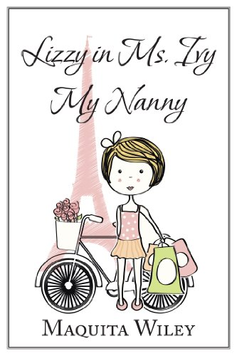 Lizzy in Ms. Ivy My Nanny (English Edition)