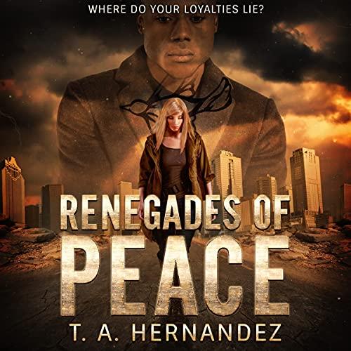 Renegades of PEACE Titelbild